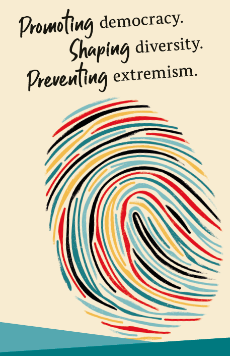 Typographical design: Promoting democracy. Shaping diversity. Preventing extremism. above stylized thumbprint